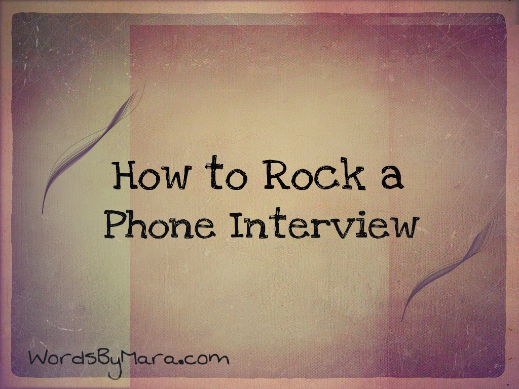 Phone Interview Etiquette | Words By Mara