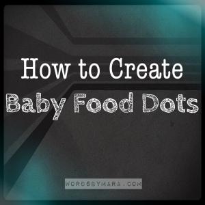 Baby Food Dots