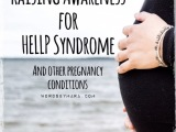 HELLP Syndrome Awareness – My Story